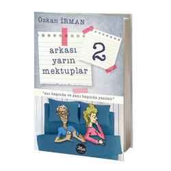 Majör Yayınları - ARKASI YARIN MEKTUPLAR 2 - OZKAN IRMAN